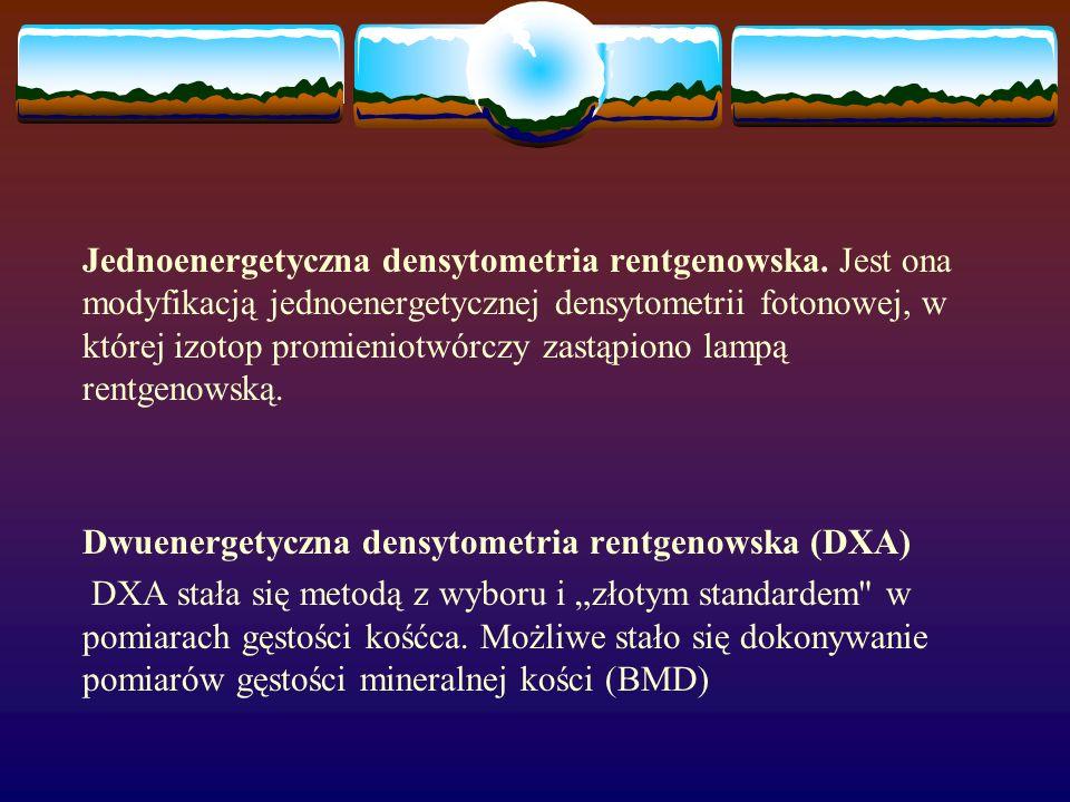 Jednoenergetyczna densytometria rentgenowska