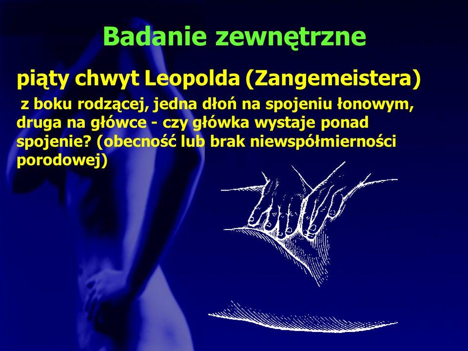 Badanie zewnętrzne piąty chwyt Leopolda (Zangemeistera)