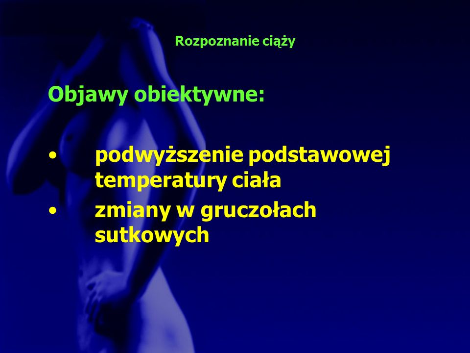 podwyższenie podstawowej temperatury ciała