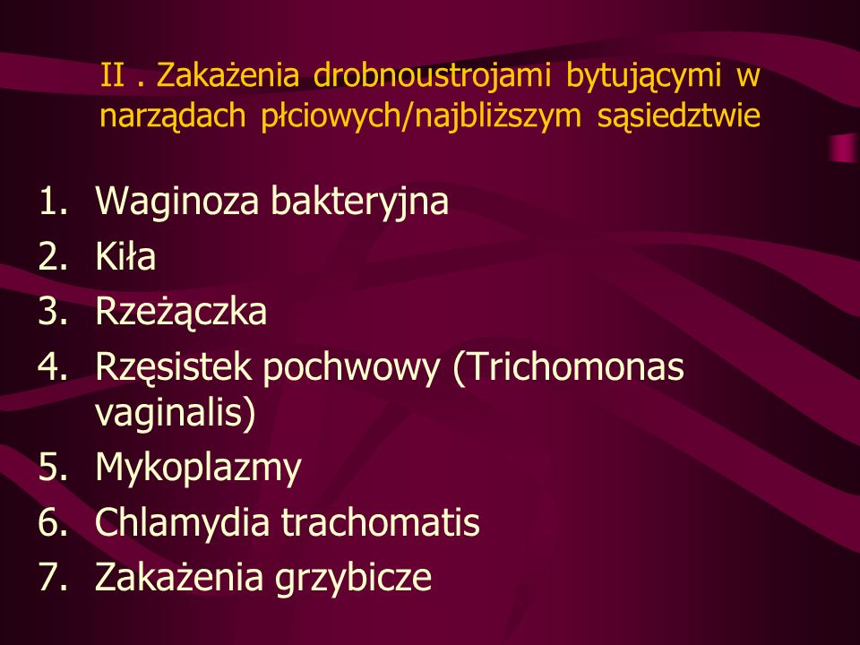 Rzęsistek pochwowy (Trichomonas vaginalis) Mykoplazmy