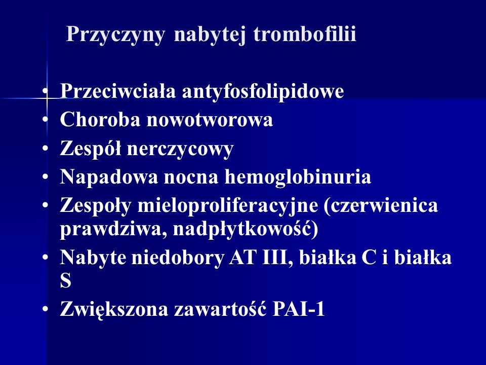 Przyczyny nabytej trombofilii
