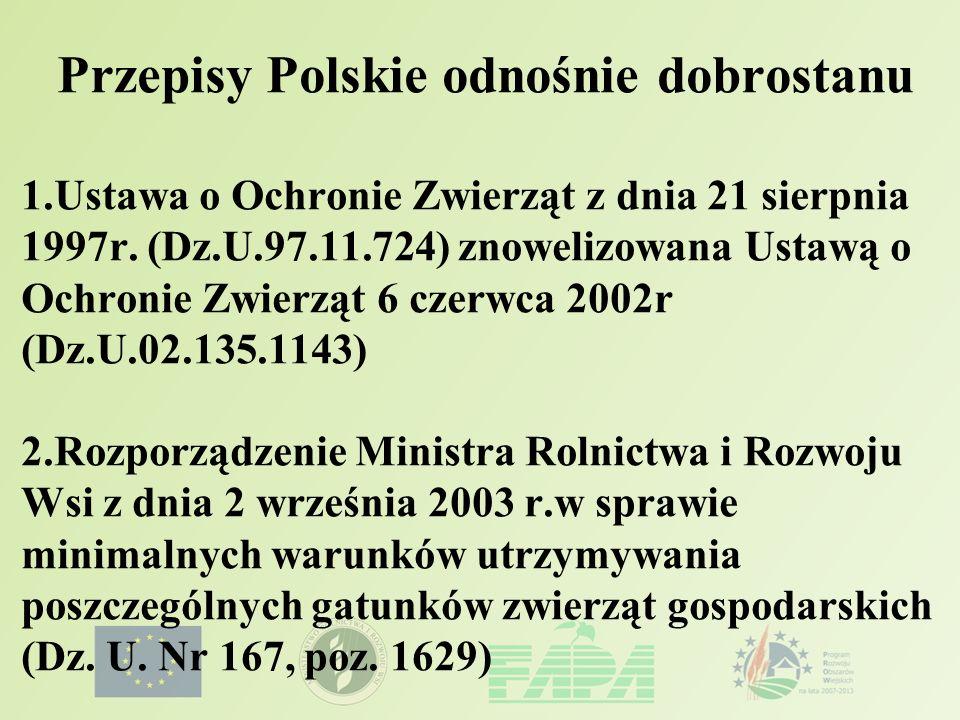 Przepisy Polskie odnośnie dobrostanu. 1