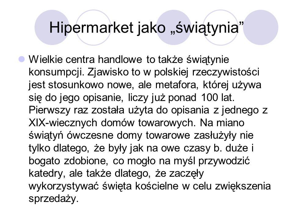 """Hipermarket jako """"świątynia"""