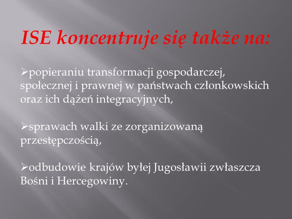 ISE koncentruje się także na: