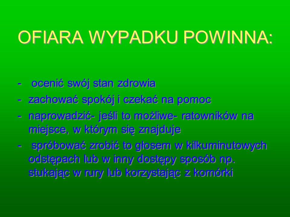 OFIARA WYPADKU POWINNA:
