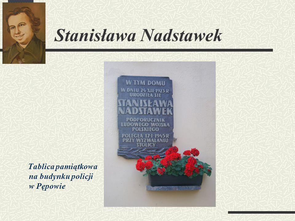 Stanisława Nadstawek Tablica pamiątkowa na budynku policji w Pępowie