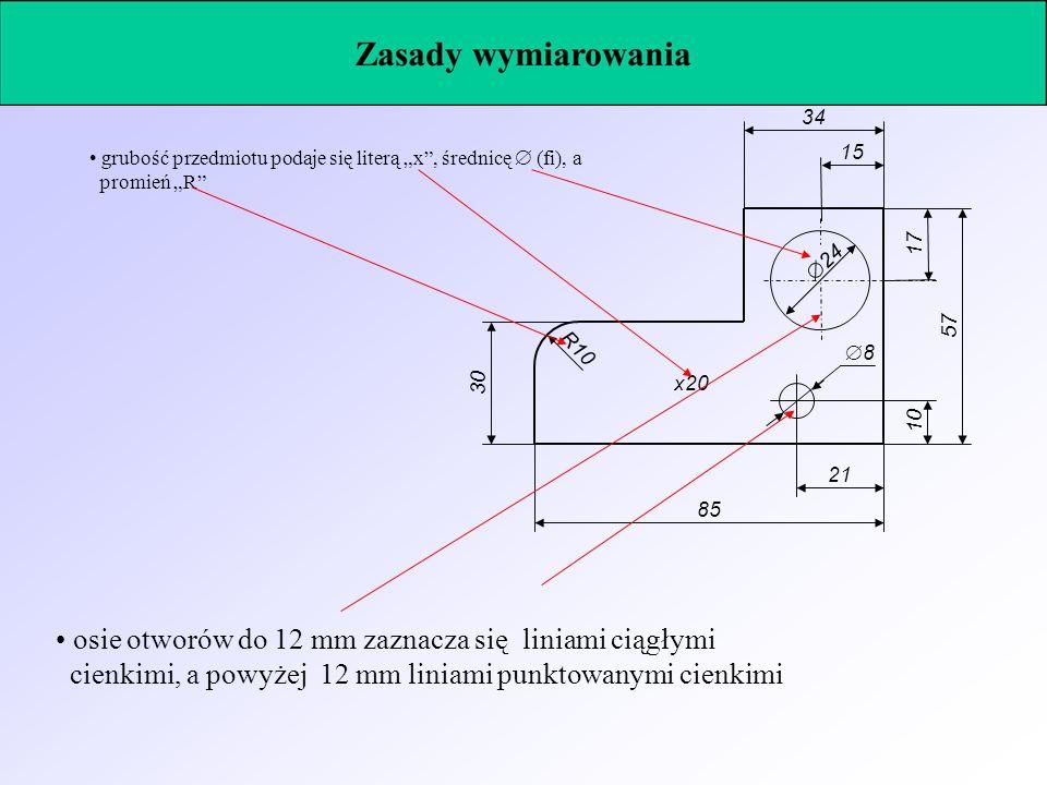 • osie otworów do 12 mm zaznacza się liniami ciągłymi