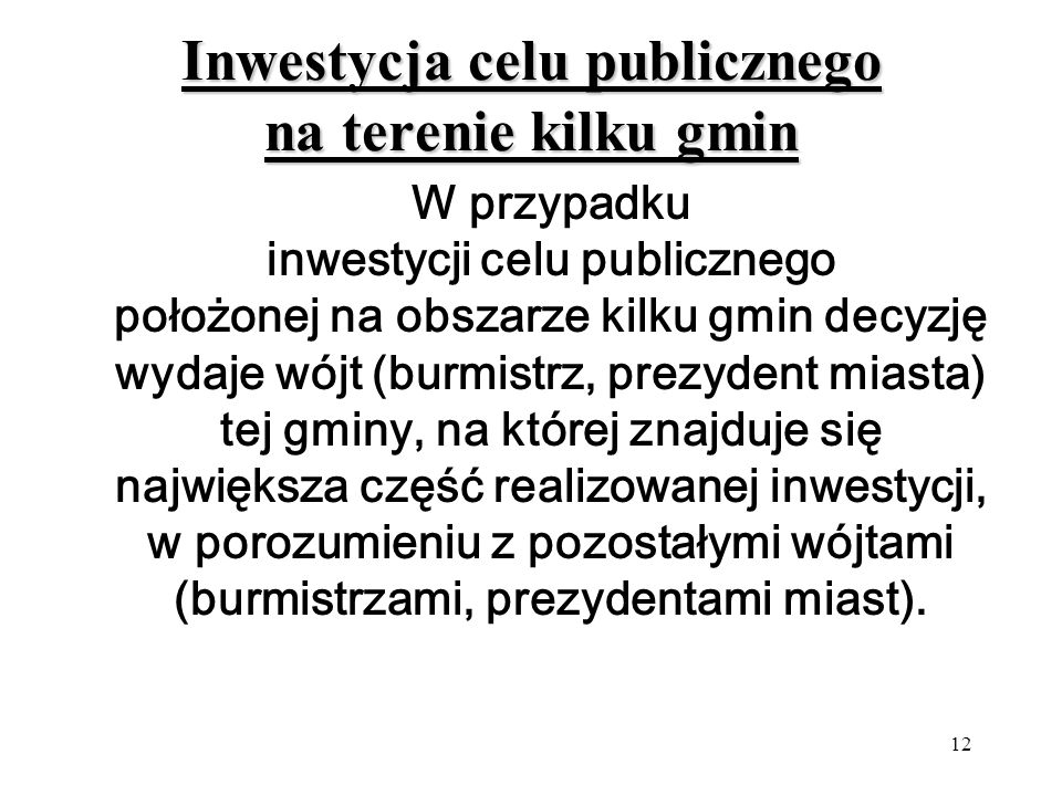 Inwestycja celu publicznego na terenie kilku gmin