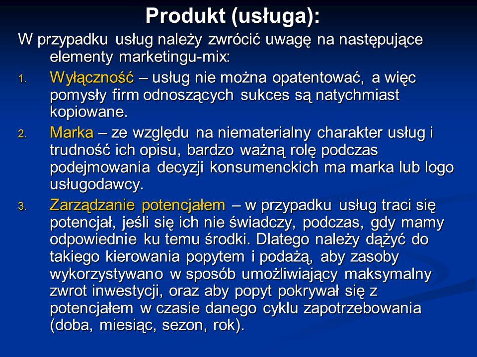 Produkt (usługa):W przypadku usług należy zwrócić uwagę na następujące elementy marketingu-mix: