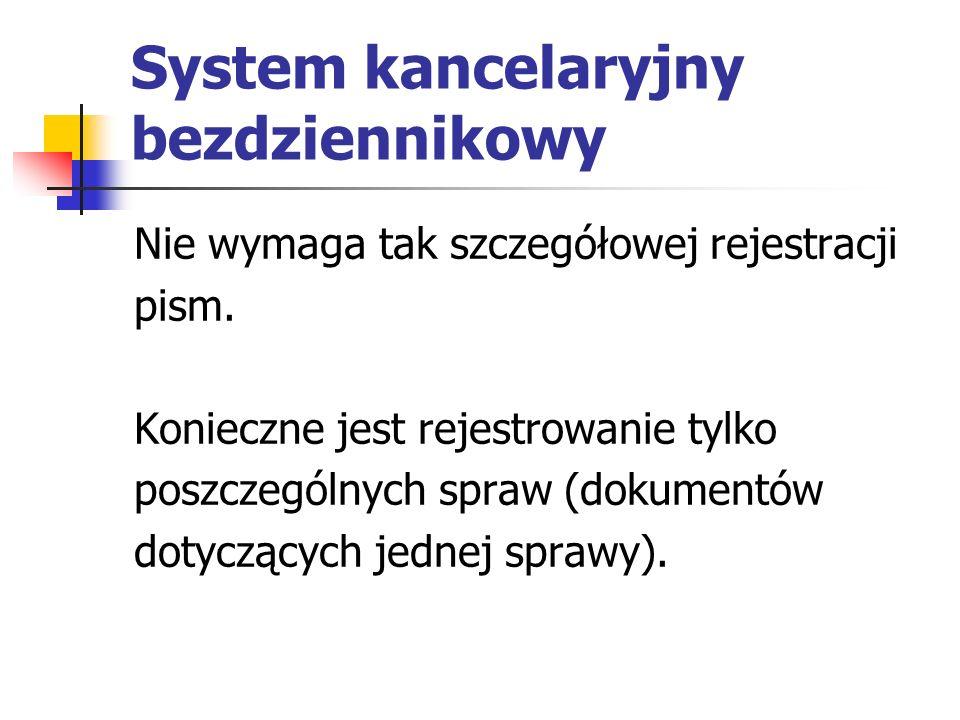 System kancelaryjny bezdziennikowy