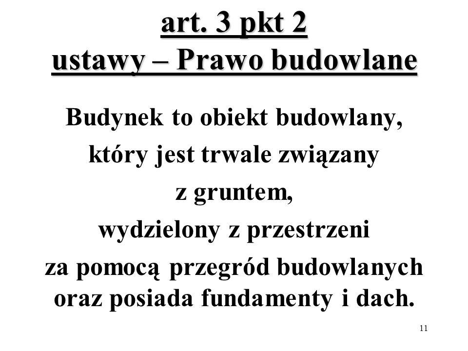 art. 3 pkt 2 ustawy – Prawo budowlane