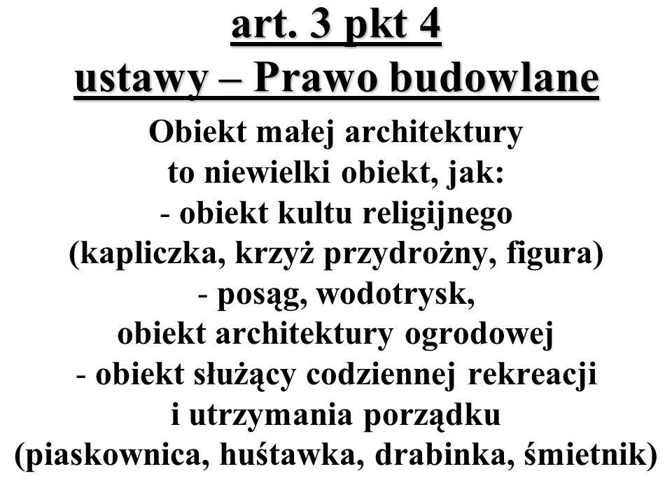 art. 3 pkt 4 ustawy – Prawo budowlane