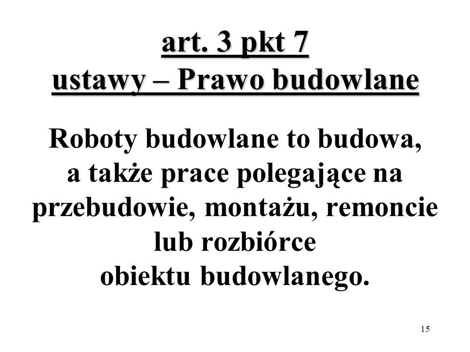 art. 3 pkt 7 ustawy – Prawo budowlane