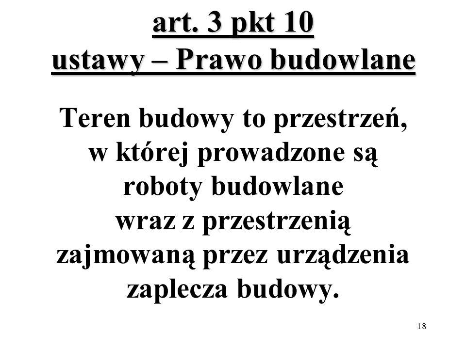 art. 3 pkt 10 ustawy – Prawo budowlane