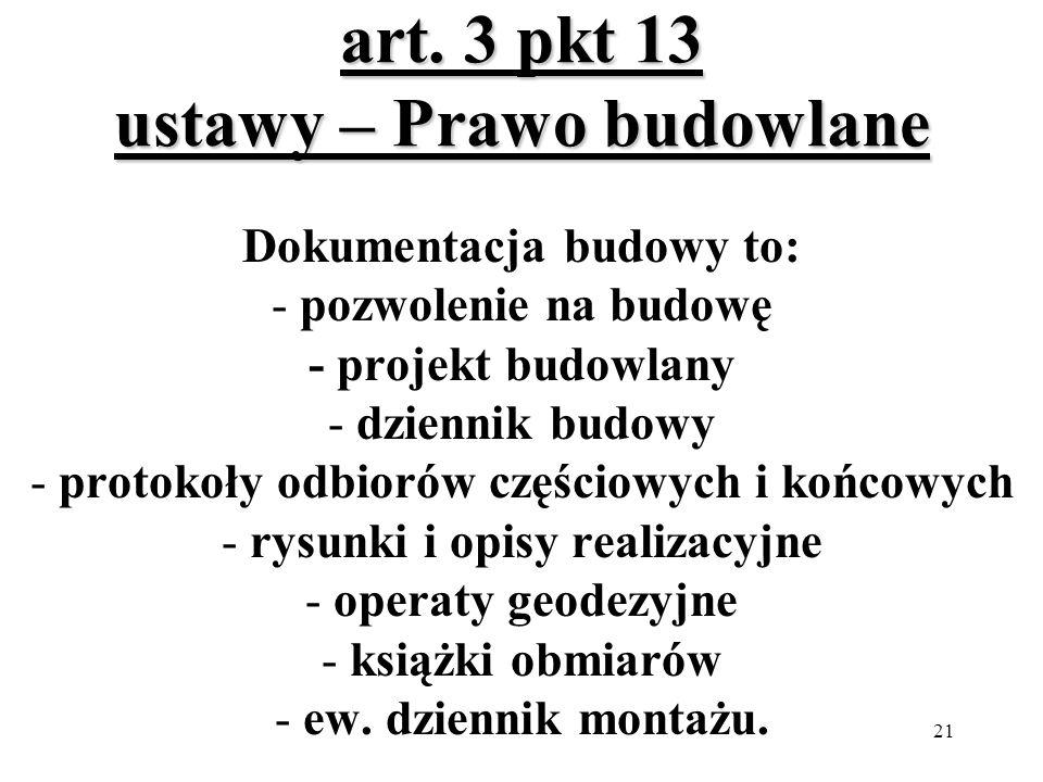 art. 3 pkt 13 ustawy – Prawo budowlane