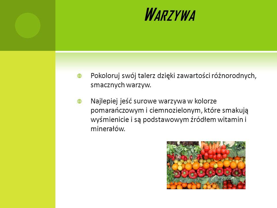 WarzywaPokoloruj swój talerz dzięki zawartości różnorodnych, smacznych warzyw.