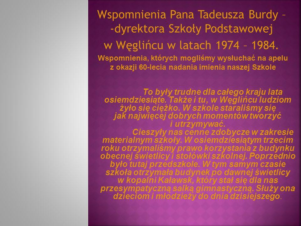Wspomnienia Pana Tadeusza Burdy – -dyrektora Szkoły Podstawowej