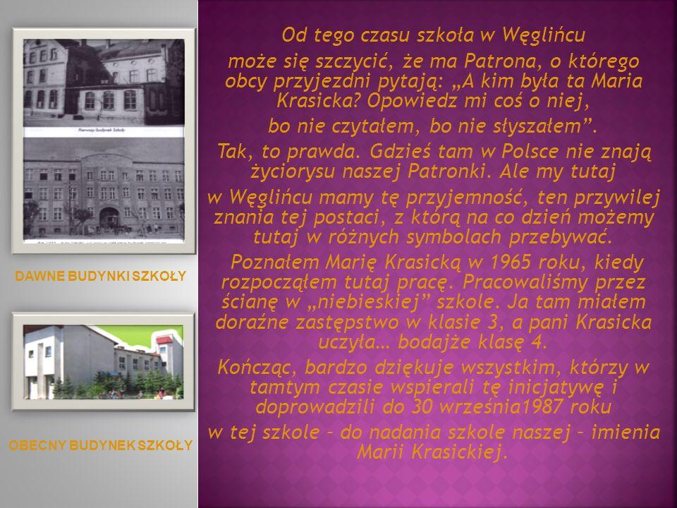 Od tego czasu szkoła w Węglińcu