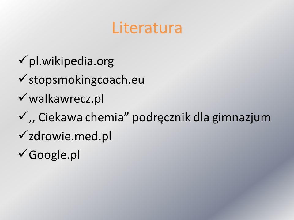 Literatura pl.wikipedia.org stopsmokingcoach.eu walkawrecz.pl