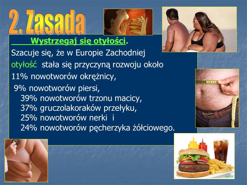 2. Zasada Wystrzegaj się otyłości.