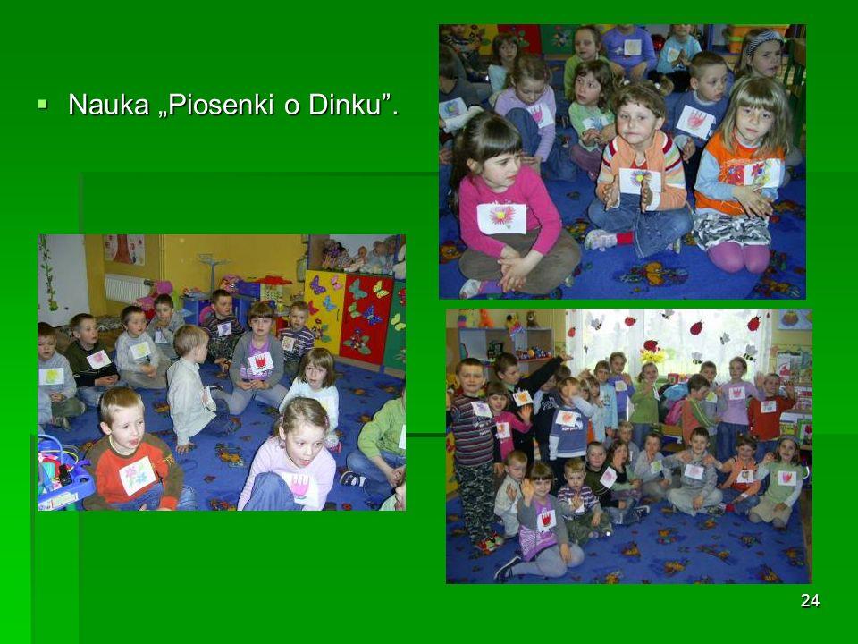 """Nauka """"Piosenki o Dinku ."""