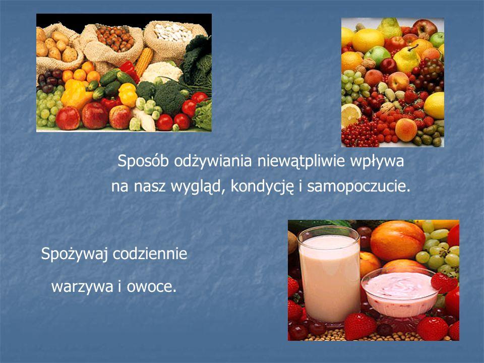 Sposób odżywiania niewątpliwie wpływa
