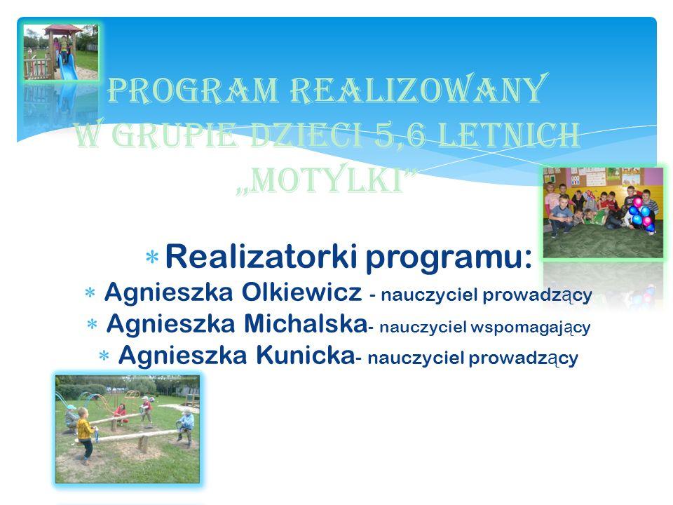 """Program realizowany w grupie dzieci 5,6 letnich """"MOTYLKI"""