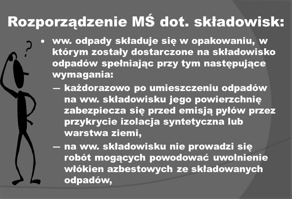 Rozporządzenie MŚ dot. składowisk: