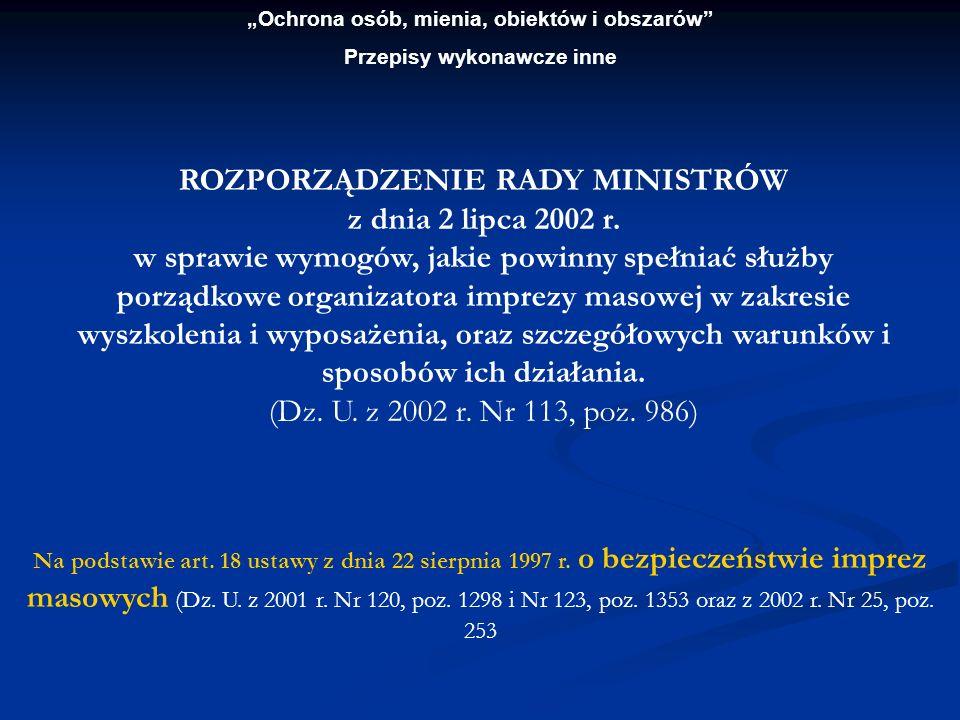 ROZPORZĄDZENIE RADY MINISTRÓW z dnia 2 lipca 2002 r.