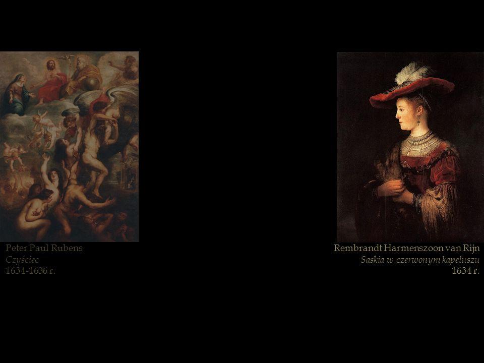 Peter Paul Rubens Czyściec. 1634-1636 r. Rembrandt Harmenszoon van Rijn. Saskia w czerwonym kapeluszu.