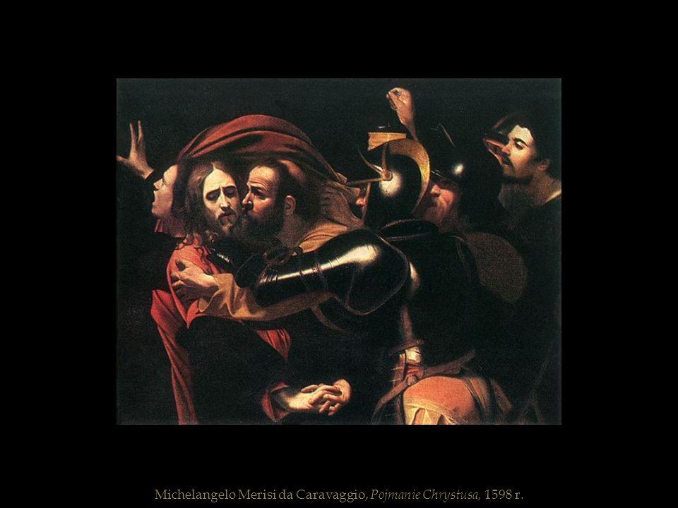 Michelangelo Merisi da Caravaggio, Pojmanie Chrystusa, 1598 r.