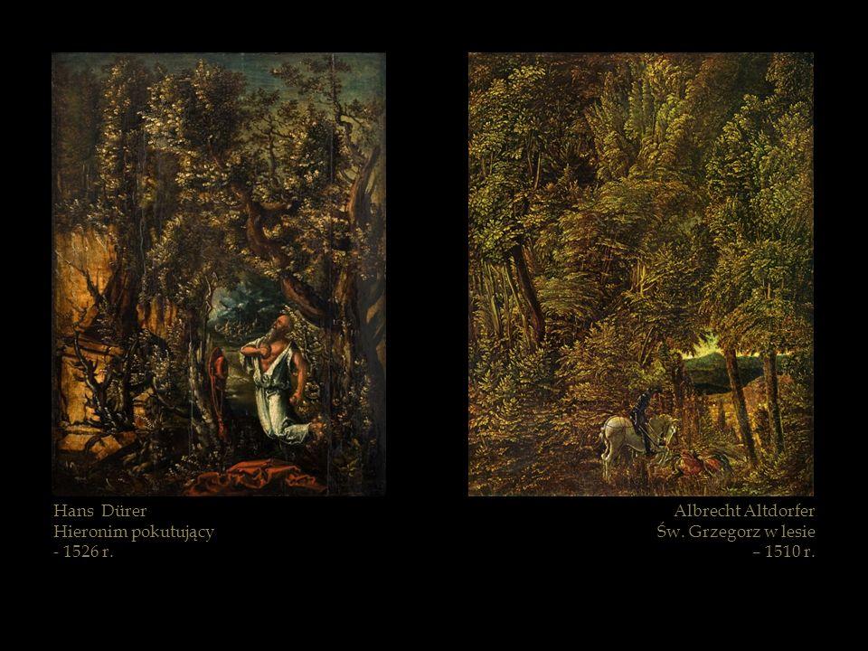 Hans Dürer Hieronim pokutujący - 1526 r. Albrecht Altdorfer Św. Grzegorz w lesie – 1510 r.