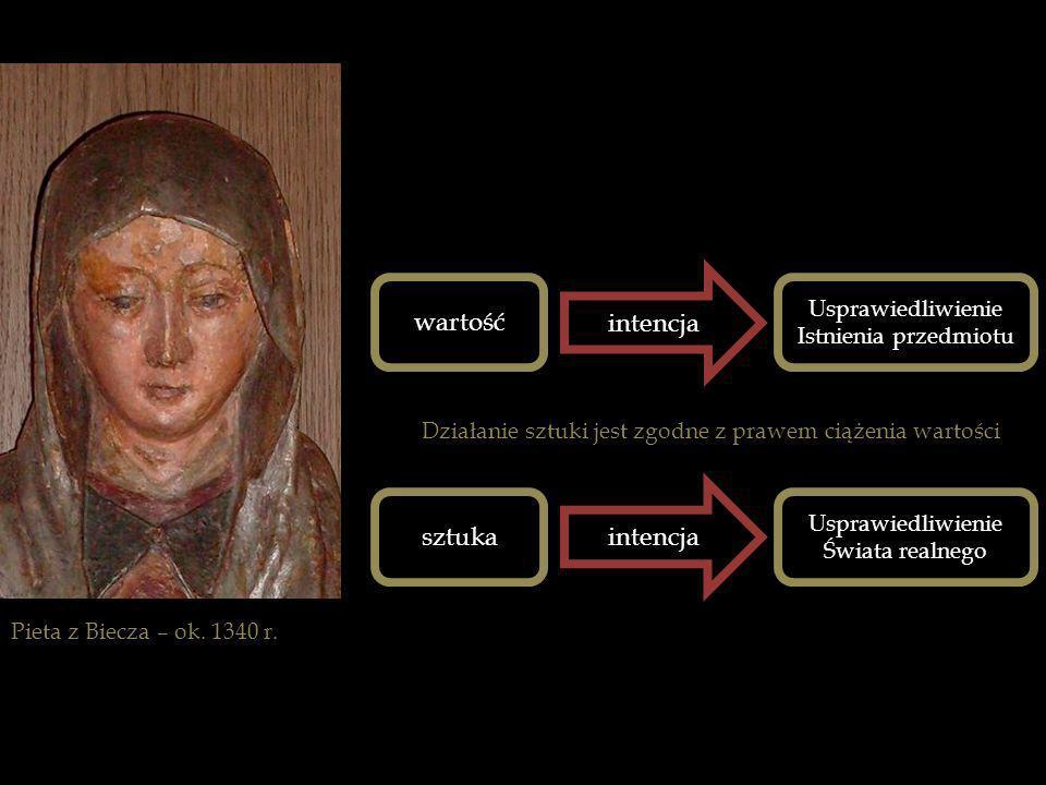 wartość intencja sztuka intencja Usprawiedliwienie