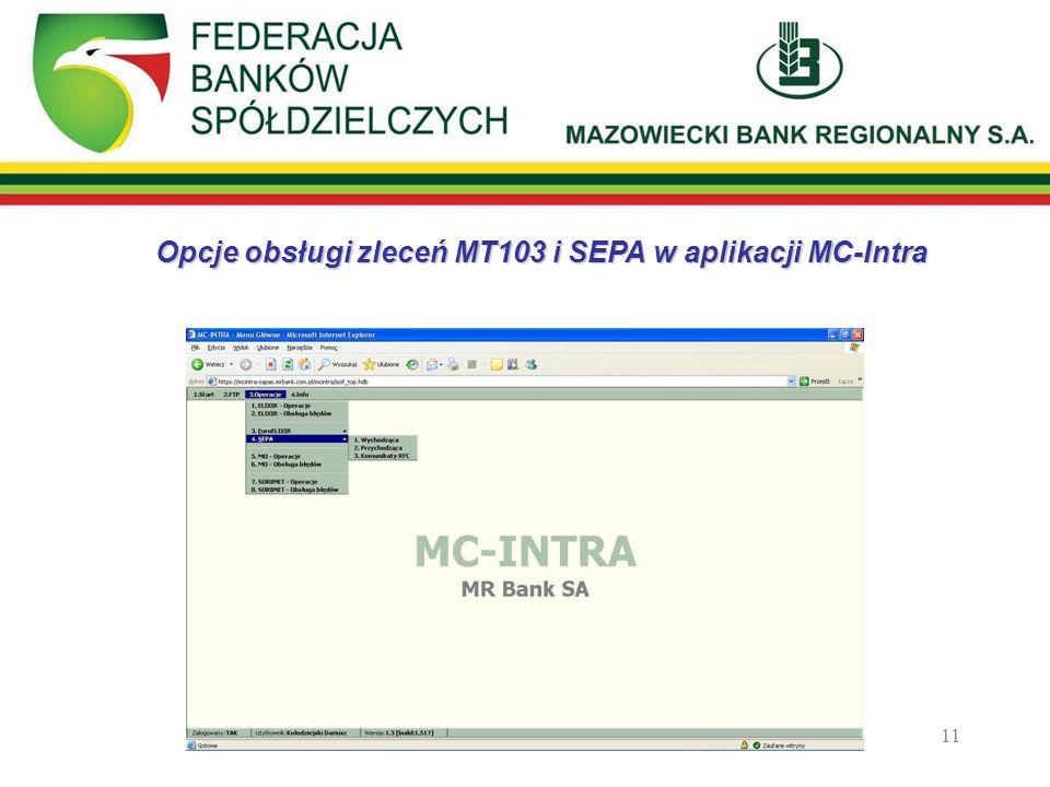 Opcje obsługi zleceń MT103 i SEPA w aplikacji MC-Intra