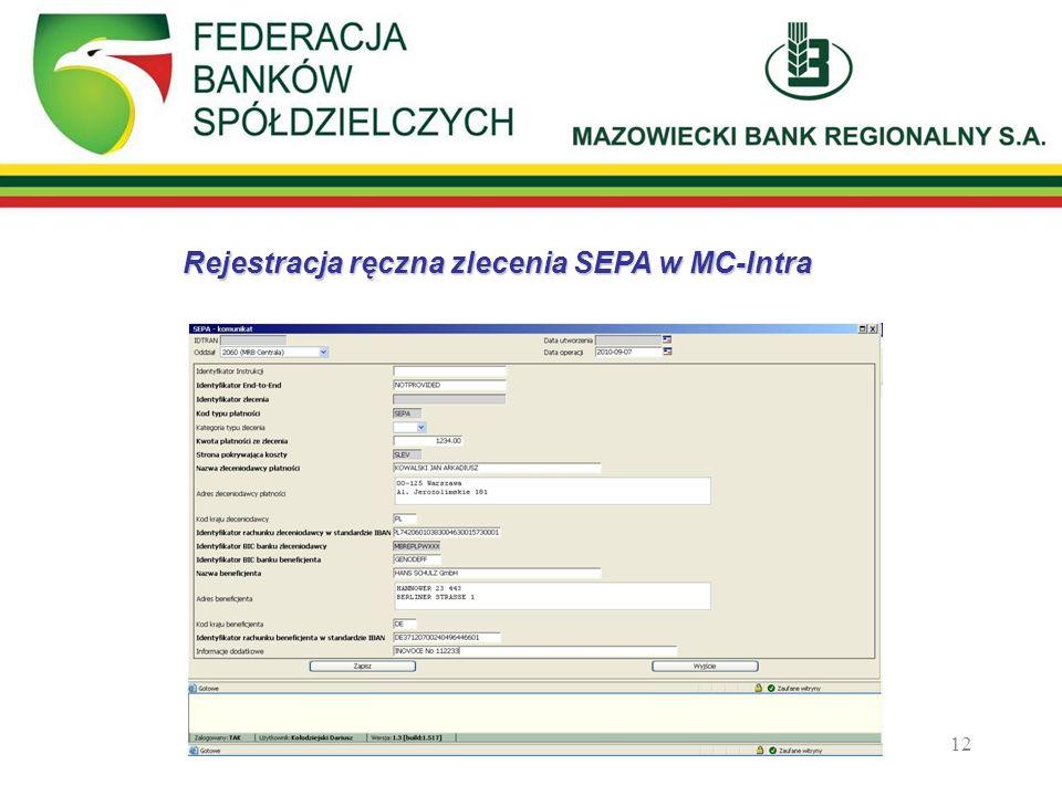 Rejestracja ręczna zlecenia SEPA w MC-Intra