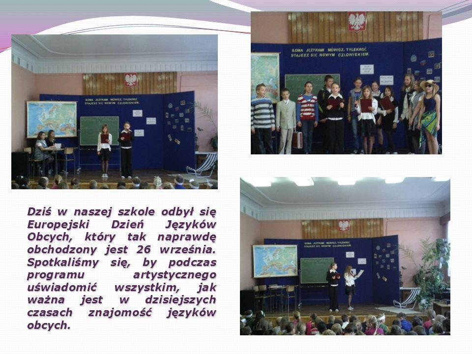 Dziś w naszej szkole odbył się Europejski Dzień Języków Obcych, który tak naprawdę obchodzony jest 26 września.