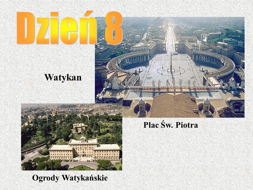 Dzień 8 Watykan Plac Św. Piotra Ogrody Watykańskie