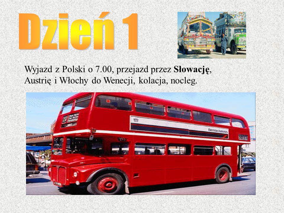Dzień 1 Wyjazd z Polski o 7.00, przejazd przez Słowację,