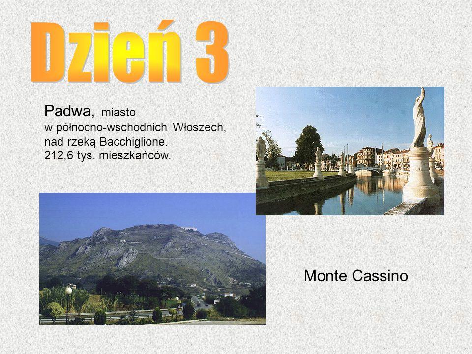 Dzień 3 Padwa, miasto Monte Cassino w północno-wschodnich Włoszech,