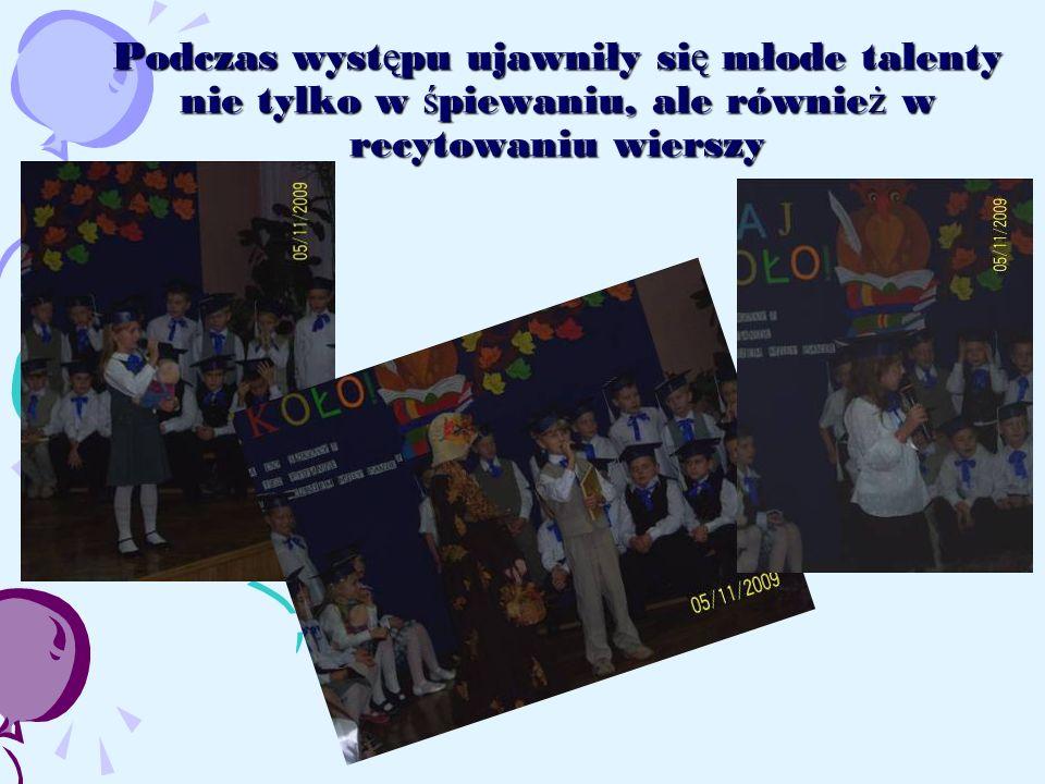 Podczas występu ujawniły się młode talenty nie tylko w śpiewaniu, ale również w recytowaniu wierszy