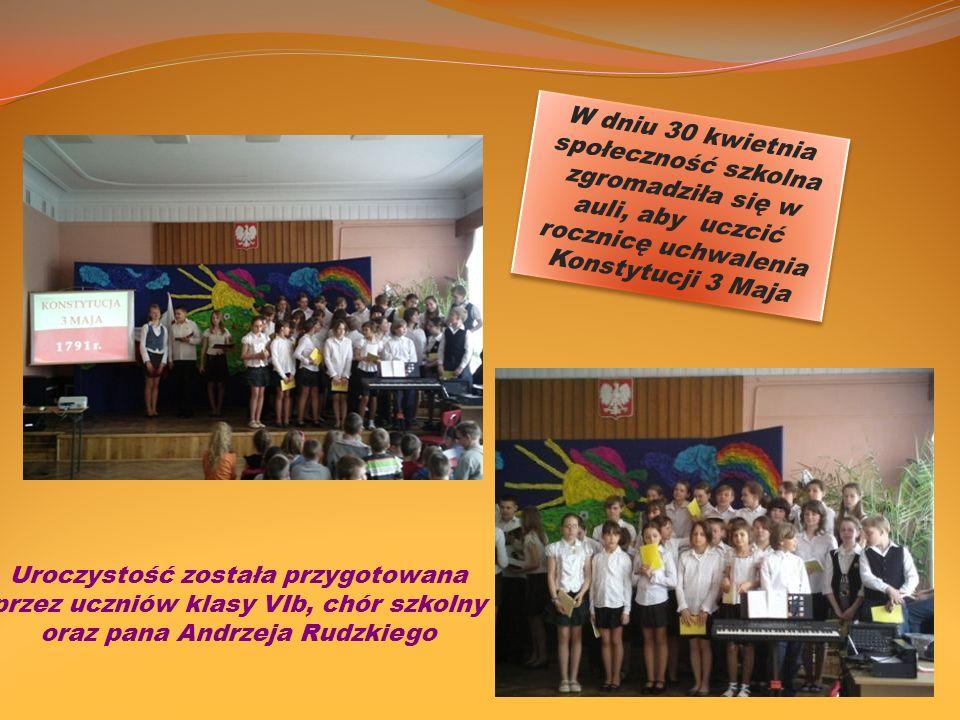 W dniu 30 kwietnia społeczność szkolna zgromadziła się w auli, aby uczcić rocznicę uchwalenia Konstytucji 3 Maja