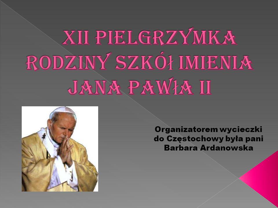 XII Pielgrzymka Rodziny Szkół imienia Jana Pawła II