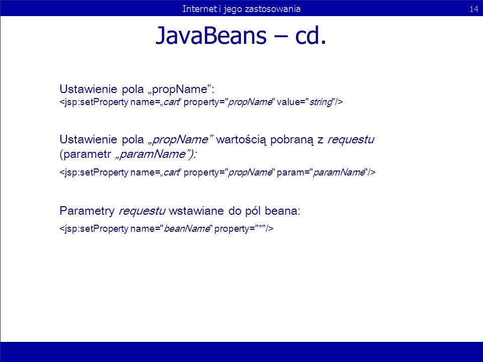 """JavaBeans – cd. Ustawienie pola """"propName : <jsp:setProperty name=""""cart property= propName value= string />"""