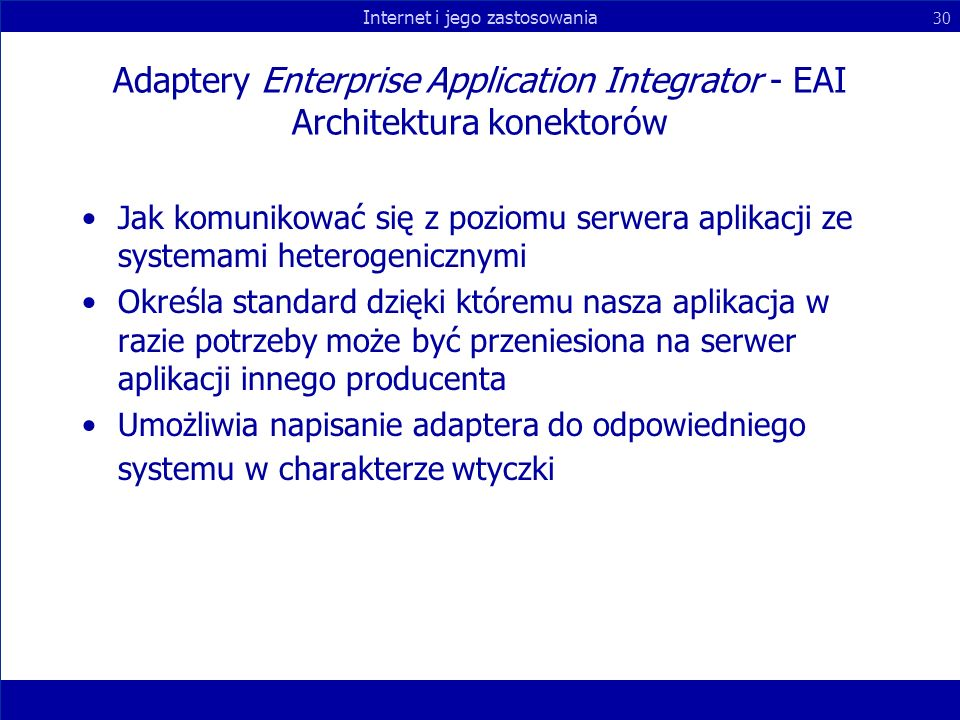 Adaptery Enterprise Application Integrator - EAI Architektura konektorów