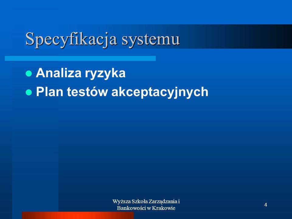 Wyższa Szkoła Zarządzania i Bankowości w Krakowie