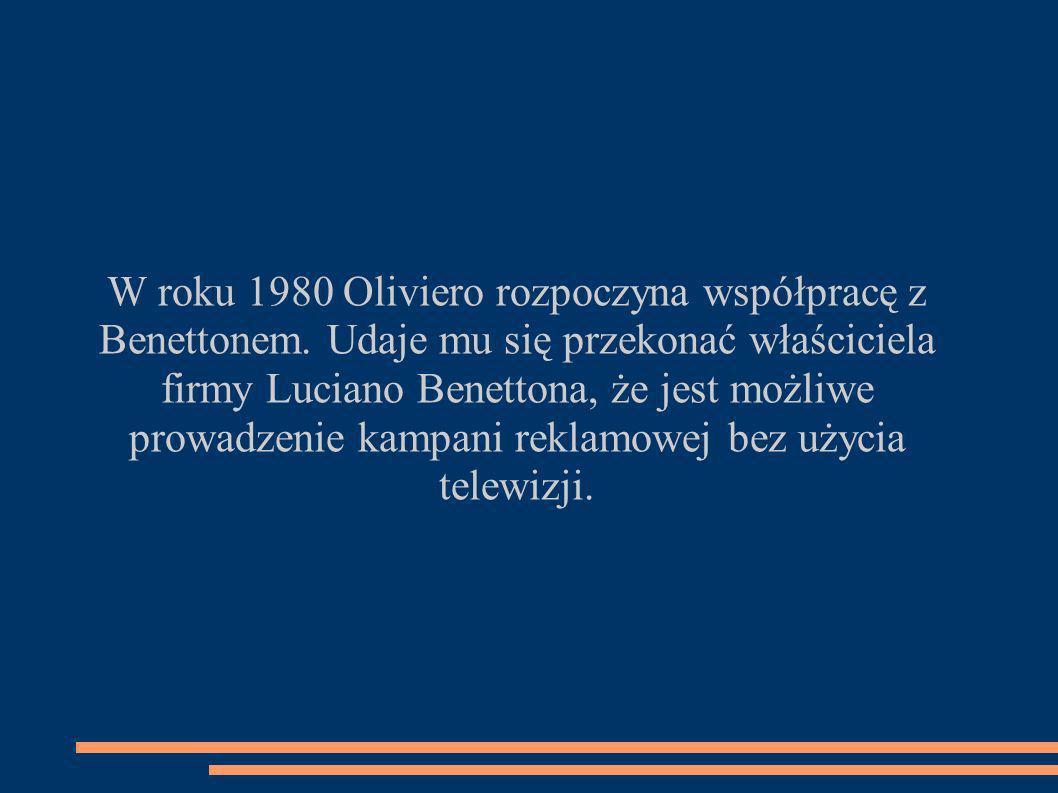 W roku 1980 Oliviero rozpoczyna współpracę z Benettonem