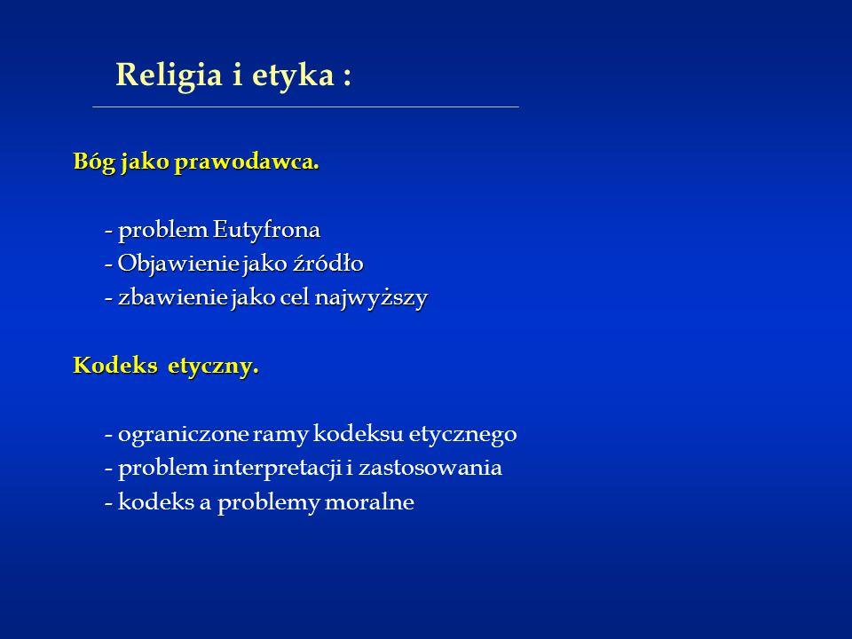 Religia i etyka : Bóg jako prawodawca. - problem Eutyfrona