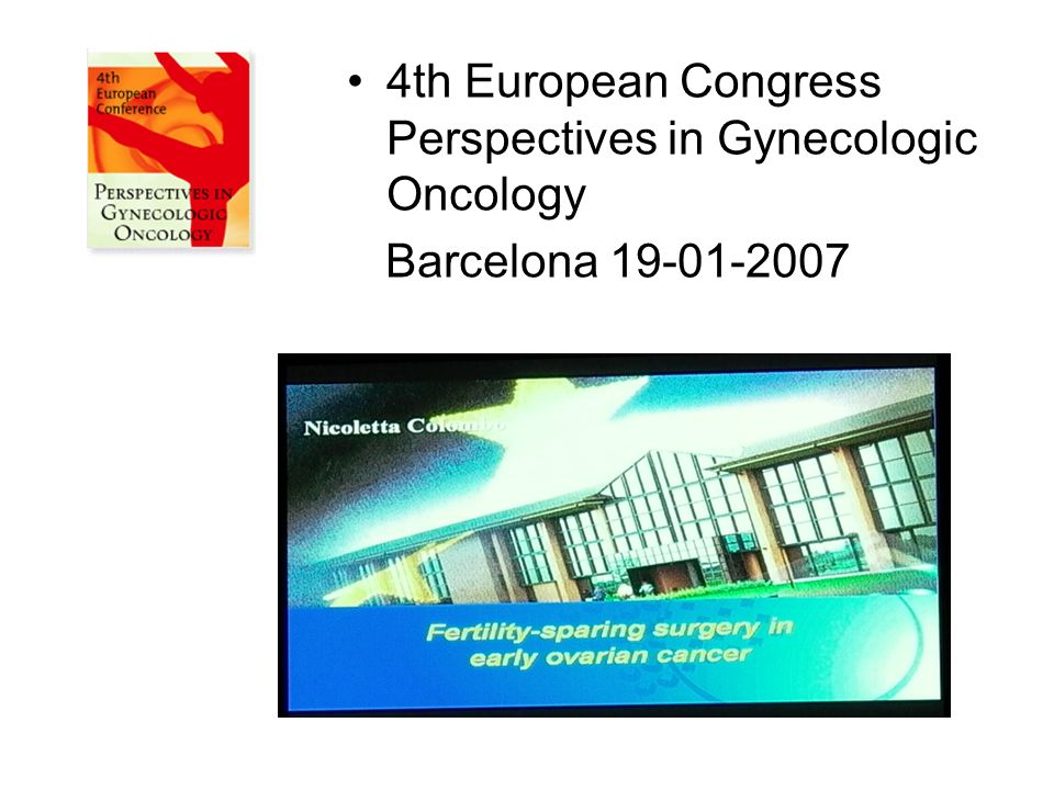 4th European Congress Perspectives in Gynecologic Oncology