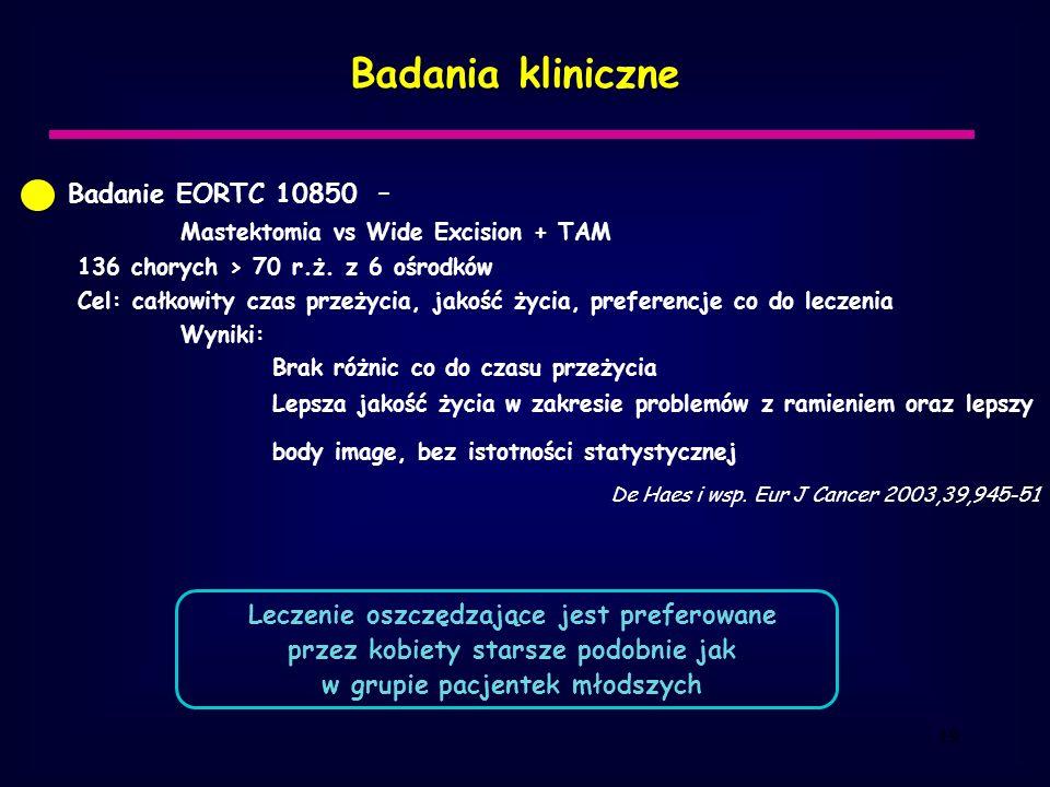 Badania kliniczne Badanie EORTC 10850 –