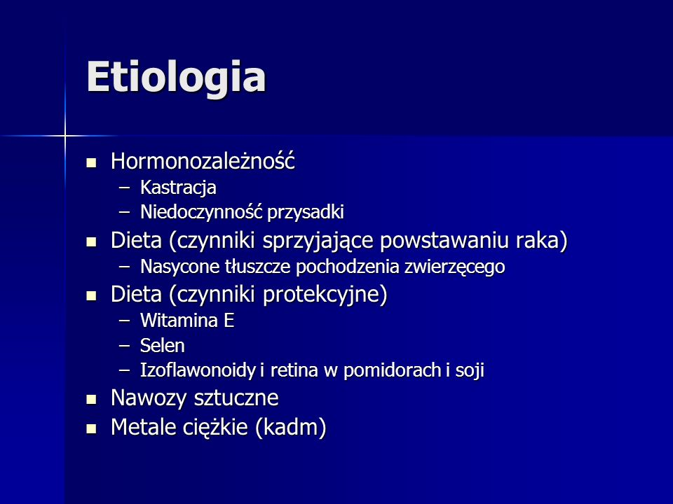 Etiologia Hormonozależność